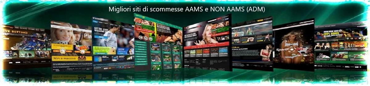 Siti sommesse non AAMS ✔️ I migliori Siti non AAMS (ADM)